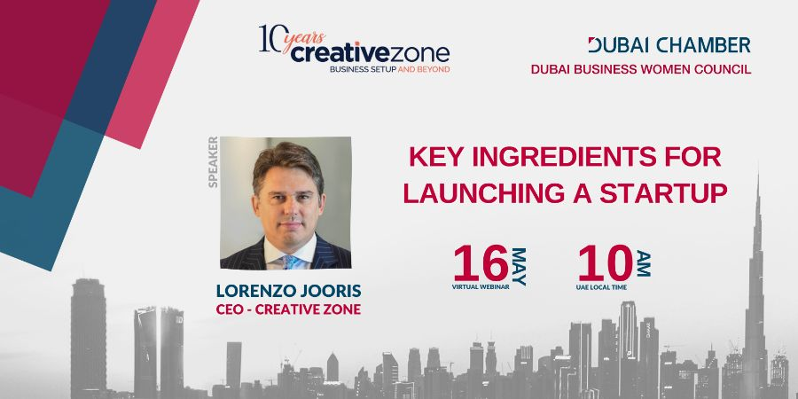 Creative Zone - Key Ingredients for Launching a Startup (with Dubai Chamber and Dubai Business Women Council)